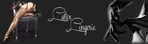 Latex Lingerie et accessoires